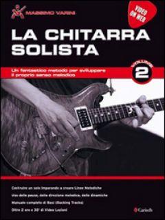 La chitarra solista. Video on web. Vol. 2 - Varini Massimo