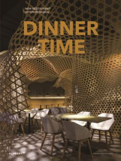 Dinner time. New restaurant interior design. Ediz. illustrata - Shaoqiang W. (cur.)