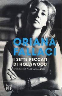 I sette peccati di Hollywood - Fallaci Oriana