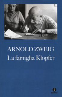 La famiglia Klopfer - Zweig Arnold