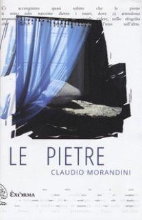 Le pietre - Morandini Claudio