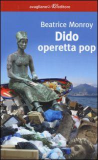 Dido. Operetta pop - Monroy Beatrice