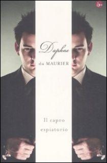 Il capro espiatorio - Du Maurier Daphne