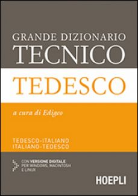 Grande dizionario tecnico tedesco. Tedesco-italiano, italiano-tedesco. Ediz. bilingue. Con espansione online - Edigeo (cur.)