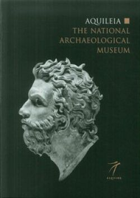 Aquileia. The national archaeological museum -