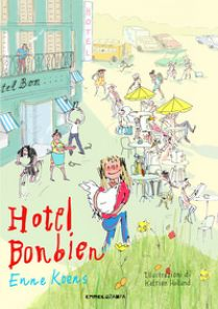 Hotel Bonbien. Ediz. ad alta leggibilità - Koens Enne