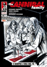 The cannibal family. Vol. 14: È sempre l'ora del tè - Fantelli Stefano; Grassi Gero