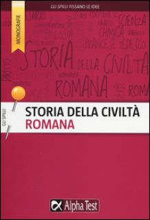 Storia della civiltà romana - Drago Massimo