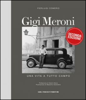 Gigi Meroni. Una vita a tutto campo - Comerio Pierluigi