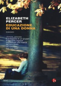 Educazione di una donna - Percer Elizabeth