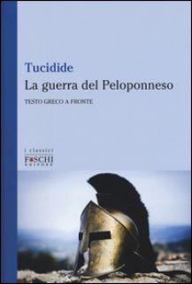 La guerra del Peloponneso. Testo greco a fronte - Tucidide