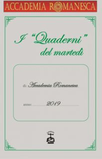 I quaderni del martedì - Accademia Romanesca (cur.)
