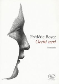 Occhi neri - Boyer Frédéric