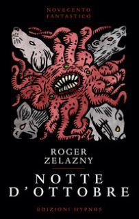 Notte d'ottobre - Zelazny Roger