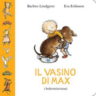 Il vasino di Max - Lindgren Barbro