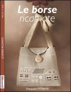 Le borse ricamate - Fittante Françoise