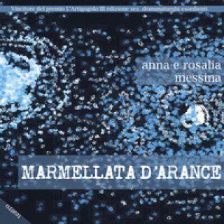 Marmellata d'arance - Messina Anna; Messina Rosalia