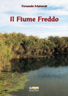 Il Fiume Freddo - Mainenti Fernando