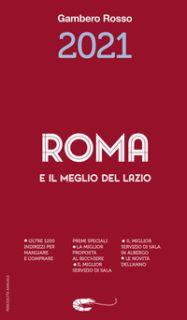 Roma e il meglio del Lazio del Gambero Rosso 2021 -
