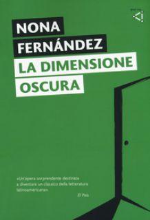 La dimensione oscura - Fernández Nona