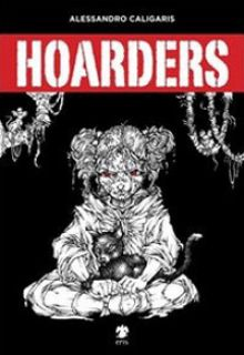 Hoarders - Caligaris Alessandro