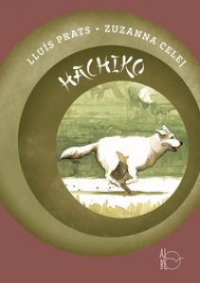 Hachiko. Il cane che aspettava - Prats Martínez Lluís