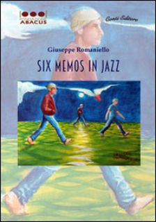 Six memos in jazz - Romaniello Giuseppe