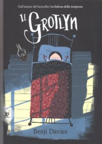Il grotlyn. Ediz. a colori - Davies Benji