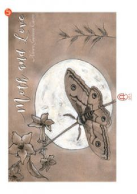 Moth and Love. Ediz. italiana - Castro Alvaro Gustavo