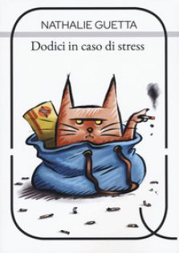 Dodici in caso di stress - Guetta Nathalie