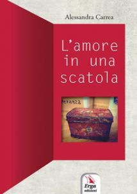 L'amore in una scatola - Carrea Alessandra