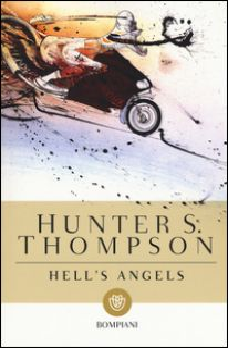 Hell's Angel - Thompson Hunter S.