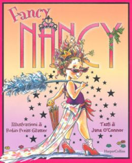 Fancy Nancy. Ediz. a colori - O'Connor Jane