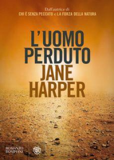 L'uomo perduto - Harper Jane