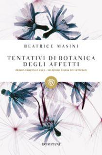 Tentativi di botanica degli affetti - Masini Beatrice