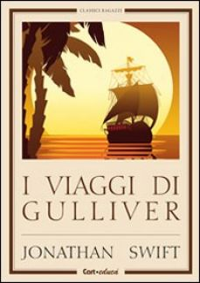 I viaggi di Gulliver - Swift Jonathan