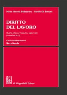 Diritto del lavoro - Ballestrero Maria Vittoria; De Simone Gisella