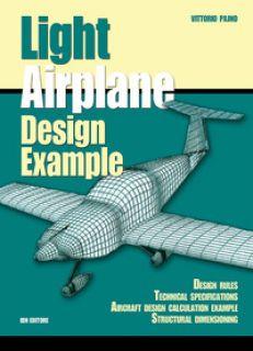 Light airplane design examples. Design rules technical specifications aircraft design calculation example structural dimensioning - Pajno Vittorio