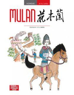 Mulan. Ediz. cinese e italiana - Hu Lanbo