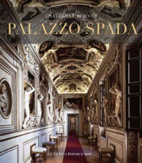 Palazzo Spada. Il percorso ritrovato. Nuovi studi sulle decorazioni cinquecentesche. Ediz. a colori - Urciuoli Saverio