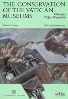 The conservation of the Vatican Museum. A ten-year project completed - Cimino Vittoria