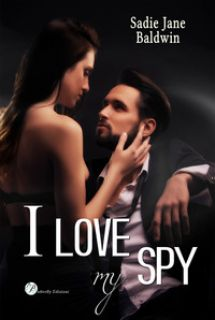 I love my spy. Ediz. italiana - Baldwin Sadie Jane