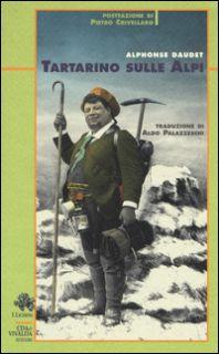 Tartarino sulle Alpi - Daudet Alphonse