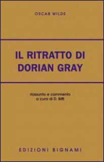 Il ritratto di Dorian Gray - Oscar Wilde - Bignami