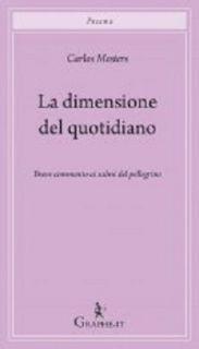 La dimensione del quotidiano. Breve commento ai salmi del pellegrino - Mesters Carlos; Russo R. (cur.)
