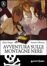 Avventura sulle montagne nere - Surget Alain