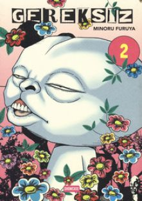 Gereksiz. Vol. 2 - Furuya Minoru