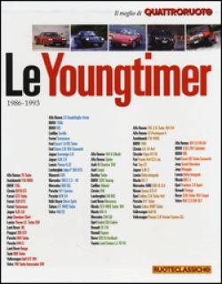 Le youngtimer 1986-1993. Il meglio di Quattroruote. Ediz. illustrata -