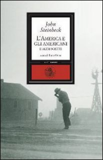 L'America e gli americani e altri scritti - Steinbeck John