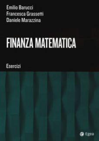 Finanza matematica. Esercizi - Barucci Emilio; Marazzina Daniele; Grassetti Francesca